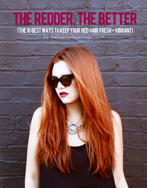 The Beauty Department Your Daily Dose Of Pretty Keep Red Hair