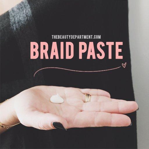 the beauty department braid paste